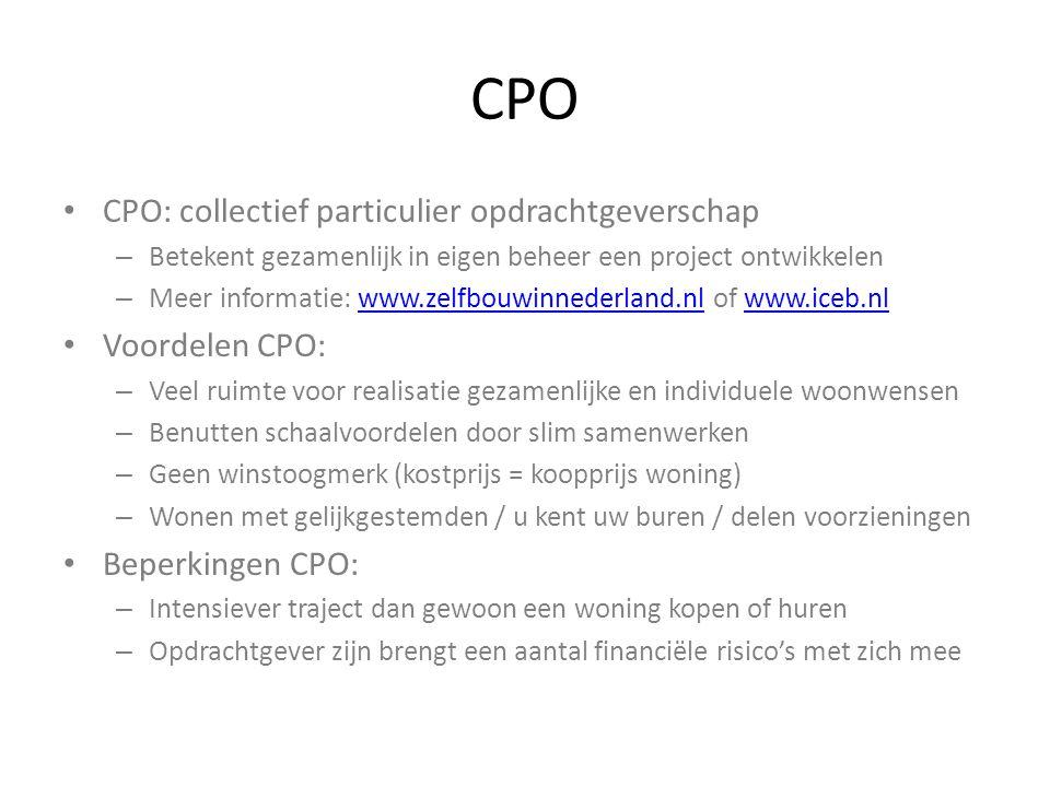 CPO CPO: collectief particulier opdrachtgeverschap – Betekent gezamenlijk in eigen beheer een project ontwikkelen – Meer informatie: www.zelfbouwinned