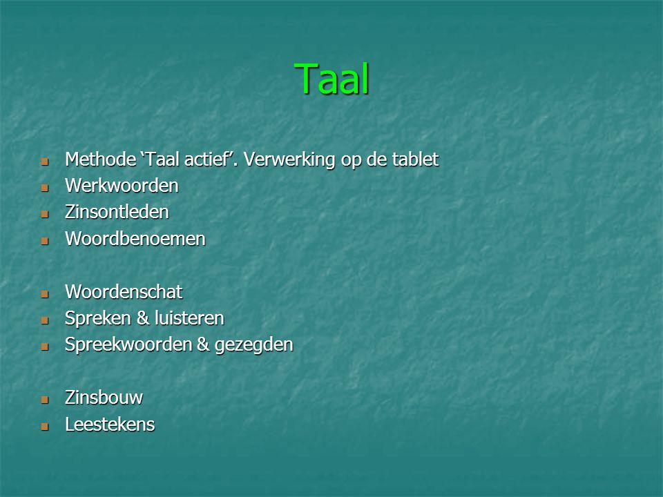 Taal Methode 'Taal actief'.Verwerking op de tablet Methode 'Taal actief'.