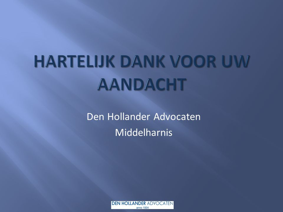 Den Hollander Advocaten Middelharnis 10-10-2014