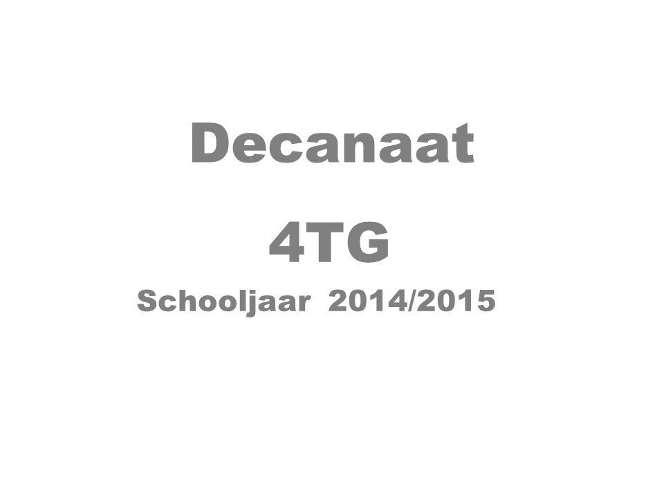 Decanaat 4TG Schooljaar 2014/2015
