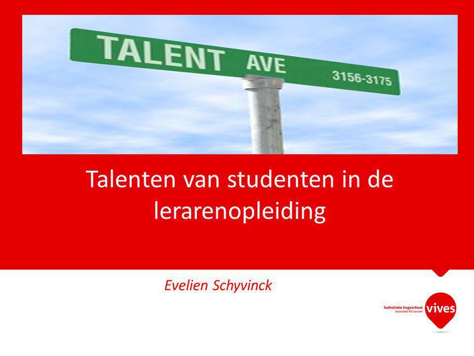 Talenten van studenten in de lerarenopleiding Evelien Schyvinck
