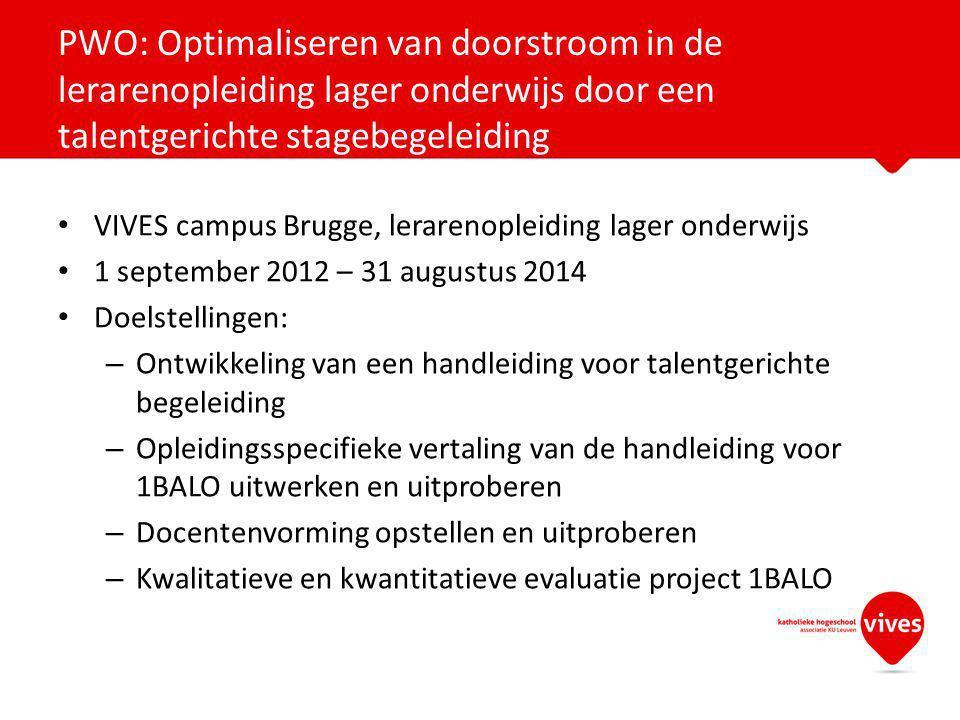 VIVES campus Brugge, lerarenopleiding lager onderwijs 1 september 2012 – 31 augustus 2014 Doelstellingen: – Ontwikkeling van een handleiding voor tale