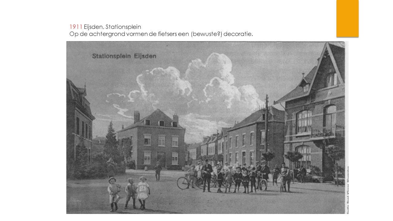 1911 Eijsden, Stationsplein Op de achtergrond vormen de fietsers een (bewuste?) decoratie.