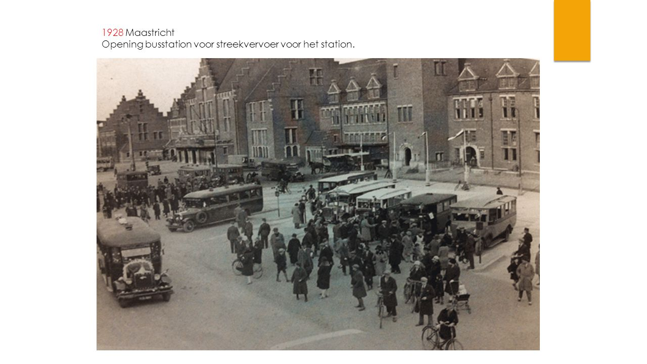 1928 Maastricht Opening busstation voor streekvervoer voor het station.