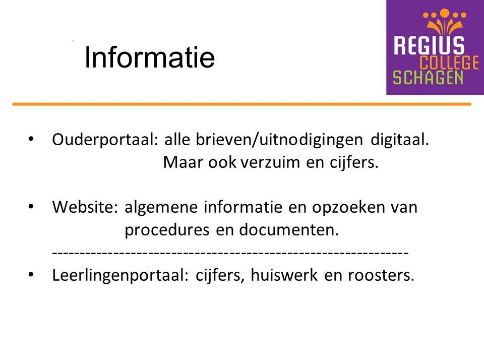 Informatie Ouderportaal: alle brieven/uitnodigingen digitaal. Maar ook verzuim en cijfers. Website: algemene informatie en opzoeken van procedures en