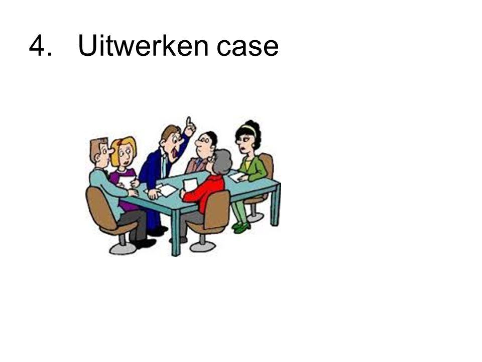 4.Uitwerken case