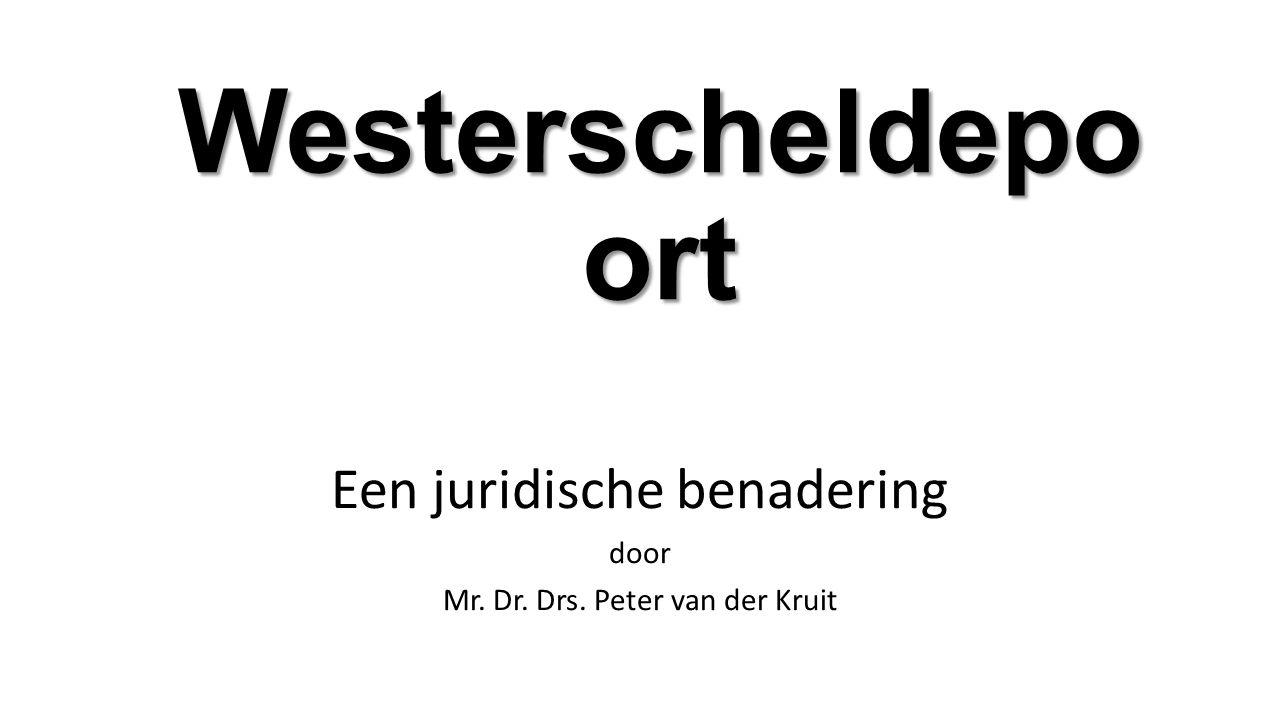 Westerscheldepo ort Een juridische benadering door Mr. Dr. Drs. Peter van der Kruit