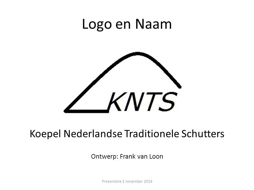 Logo en Naam Koepel Nederlandse Traditionele Schutters Ontwerp: Frank van Loon Presentatie 1 november 2014