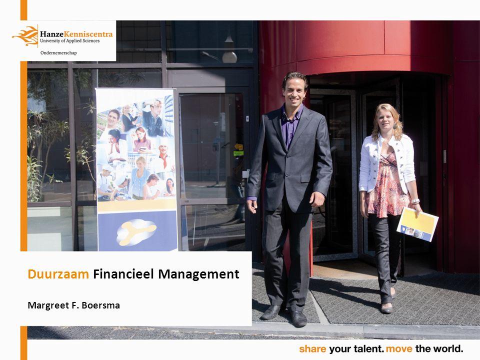 Agenda Introductie: de maatschappij Maatschappelijk Verantwoord Ondernemen: wat, waarom en hoe Interactief gedeelte Duurzaam Financieel Management Interactief gedeelte Slot