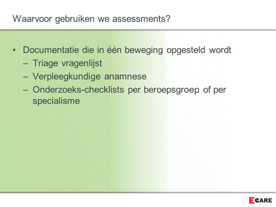 Waarvoor gebruiken we assessments.