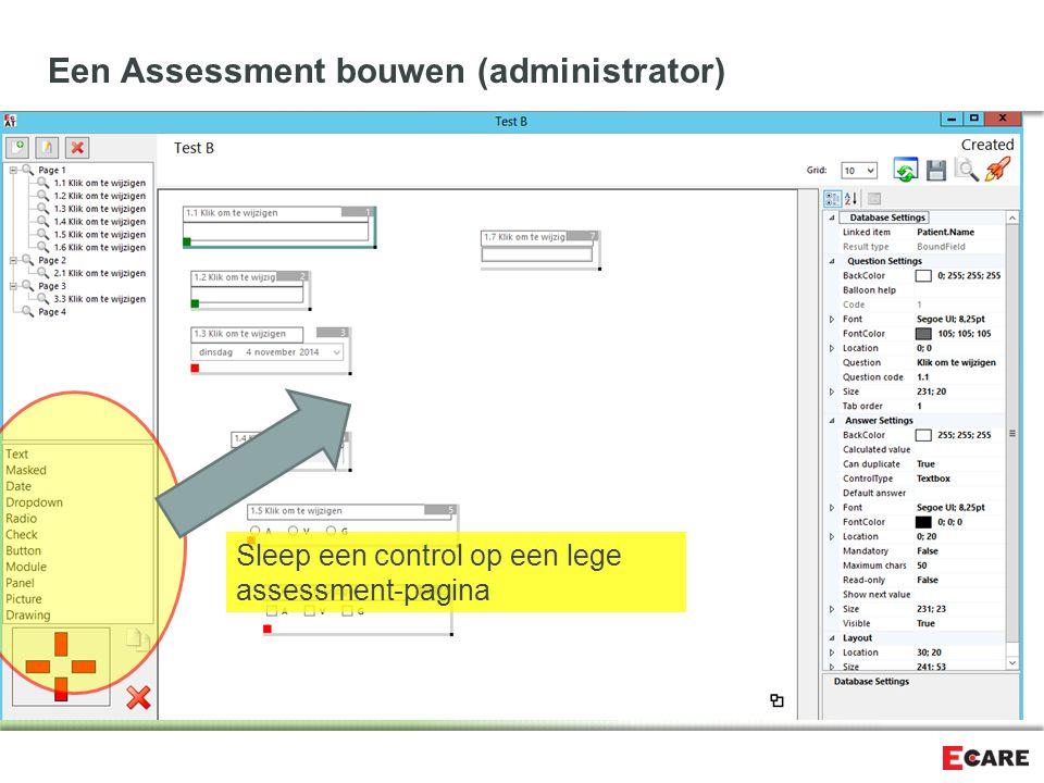 Een Assessment bouwen (administrator) Onze lego bevat verschillende bouwstenen