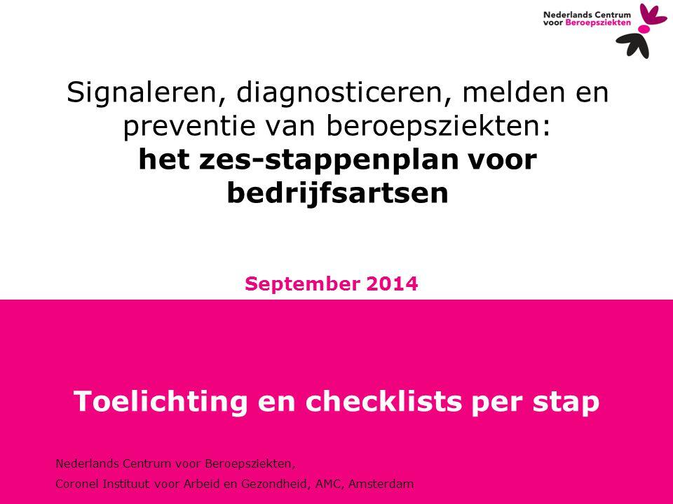 Nederlands Centrum voor Beroepsziekten, Coronel Instituut voor Arbeid en Gezondheid, AMC, Amsterdam Signaleren, diagnosticeren, melden en preventie va