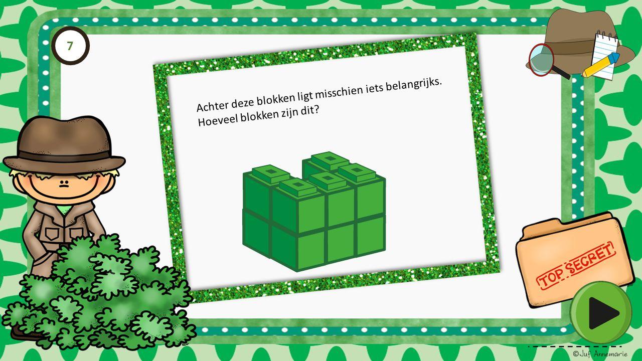 Achter deze blokken ligt misschien iets belangrijks. Hoeveel blokken zijn dit? 7