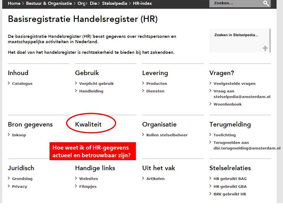 Kies onderwerp Hoe weet ik of HR-gegevens actueel en betrouwbaar zijn?