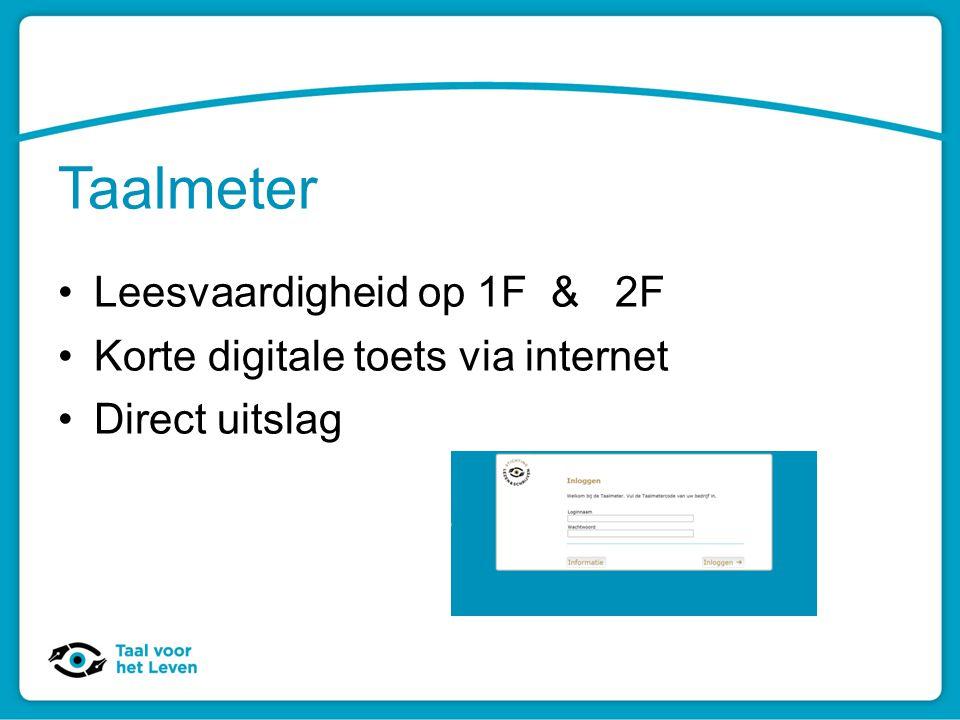 Taalmeter Leesvaardigheid op 1F & 2F Korte digitale toets via internet Direct uitslag