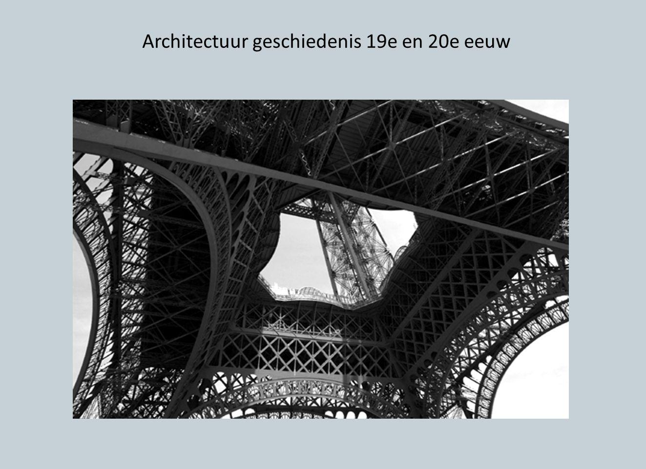 Architectuur geschiedenis 19e en 20e eeuw