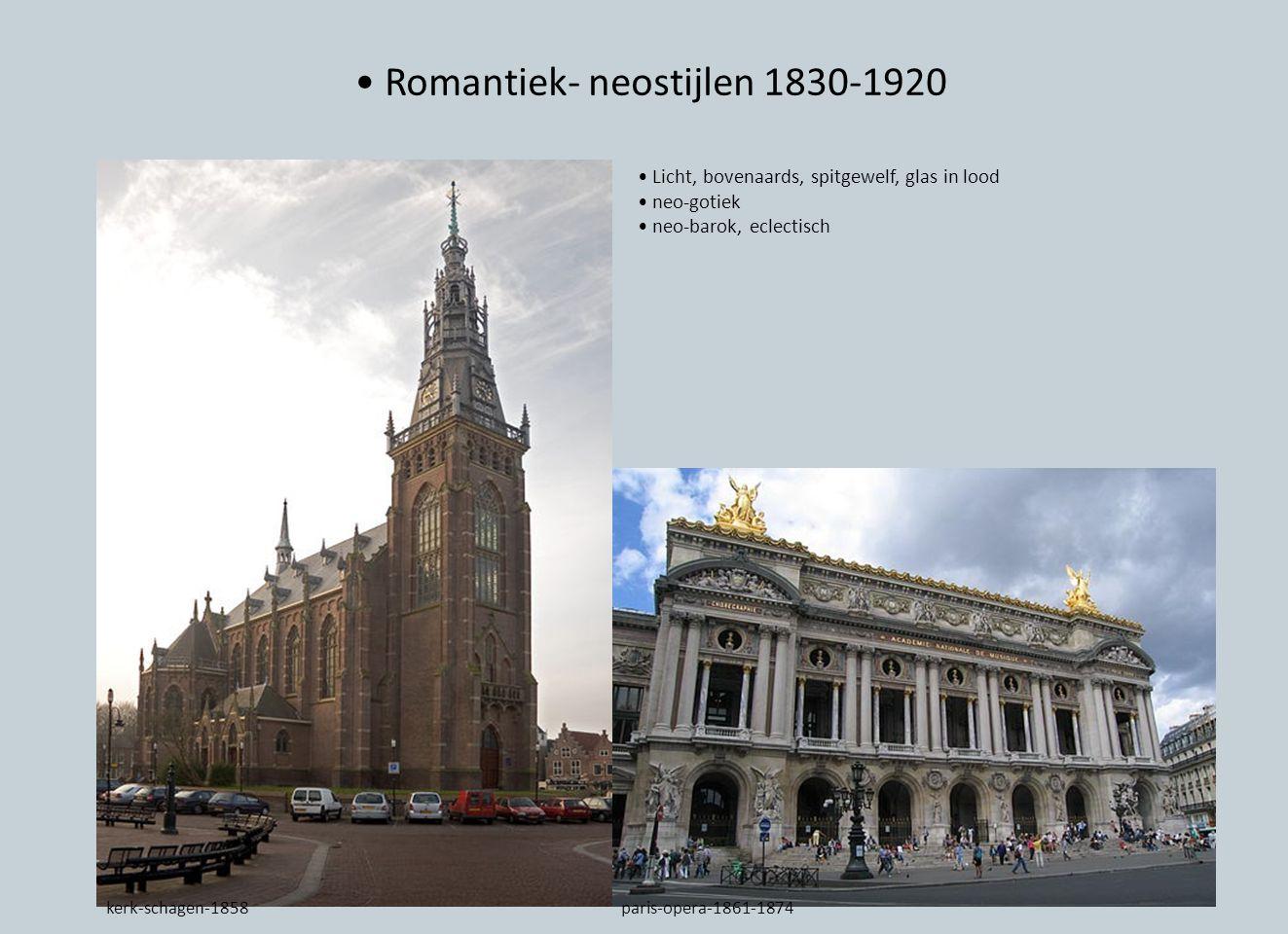 Romantiek- neostijlen 1830-1920 Licht, bovenaards, spitgewelf, glas in lood neo-gotiek neo-barok, eclectisch kerk-schagen-1858paris-opera-1861-1874