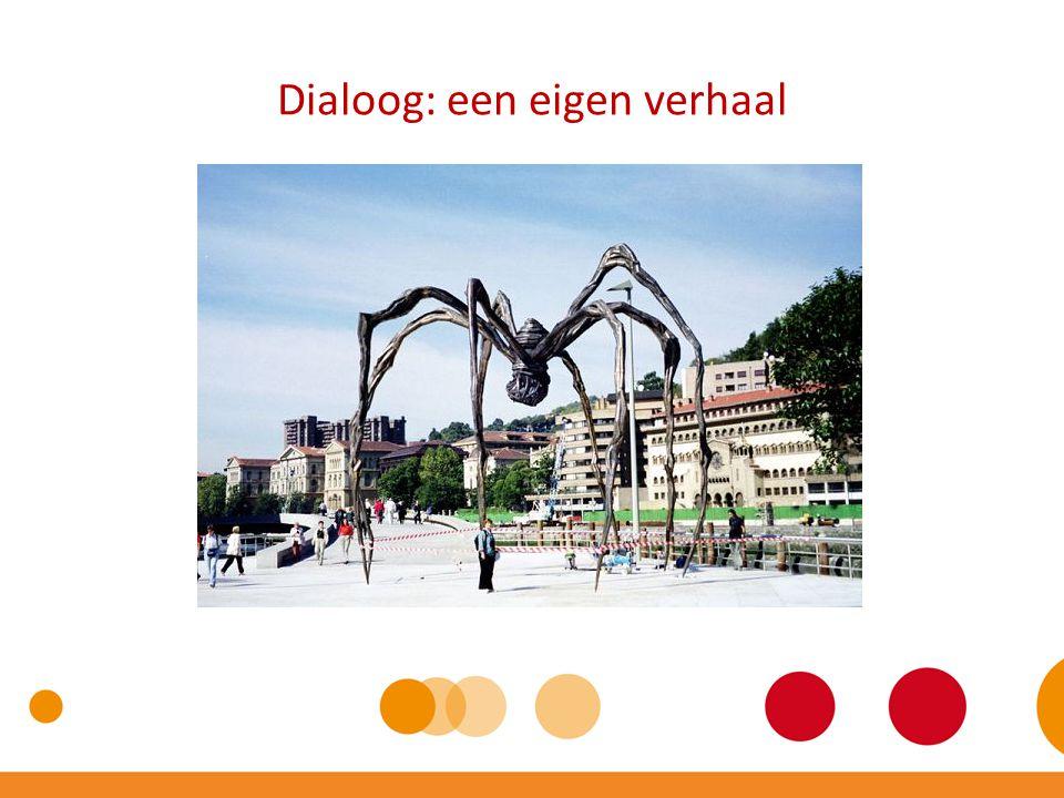 Dialoog: een eigen verhaal
