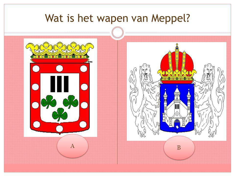 Wat is het wapen van Meppel? A A B B