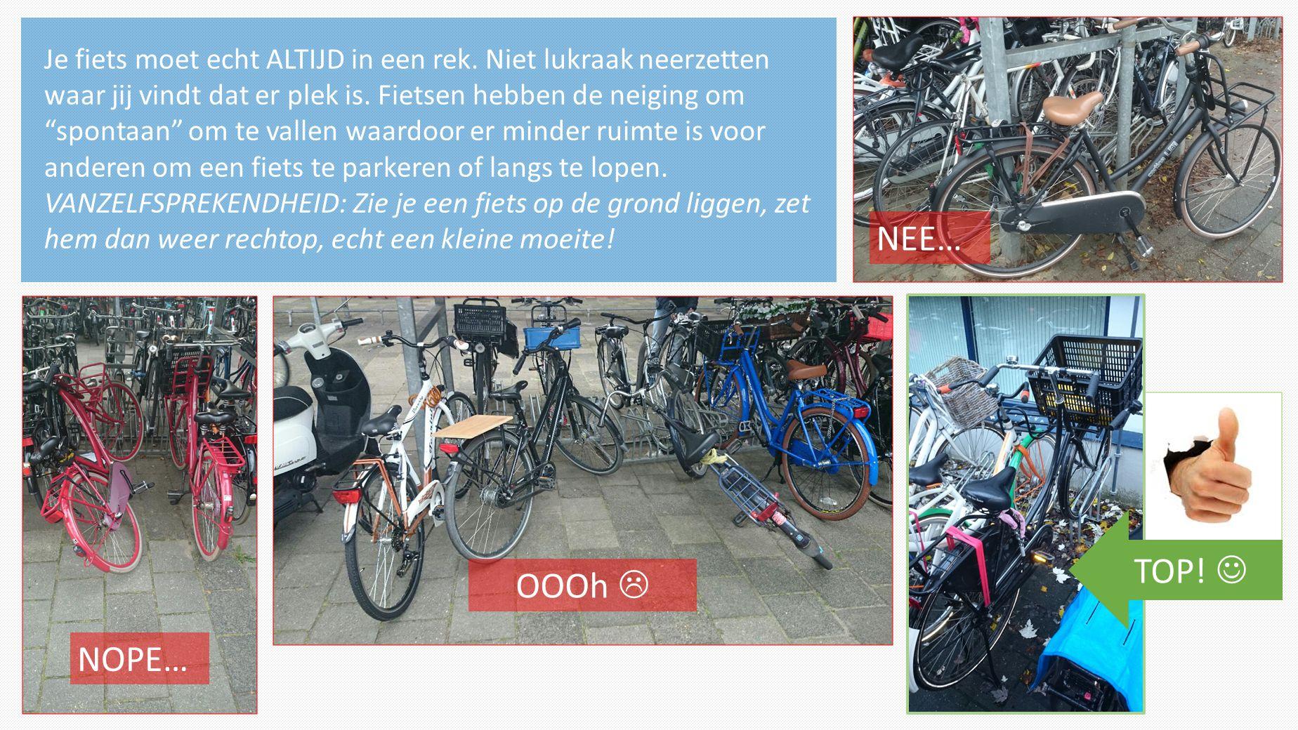 """Je fiets moet echt ALTIJD in een rek. Niet lukraak neerzetten waar jij vindt dat er plek is. Fietsen hebben de neiging om """"spontaan"""" om te vallen waar"""