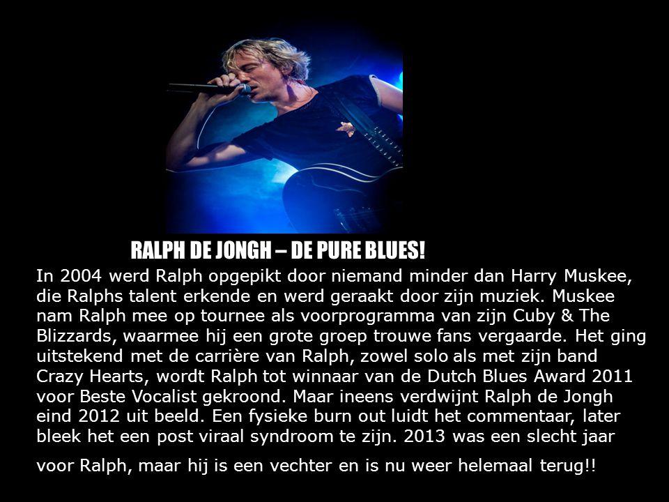 In 2004 werd Ralph opgepikt door niemand minder dan Harry Muskee, die Ralphs talent erkende en werd geraakt door zijn muziek. Muskee nam Ralph mee op