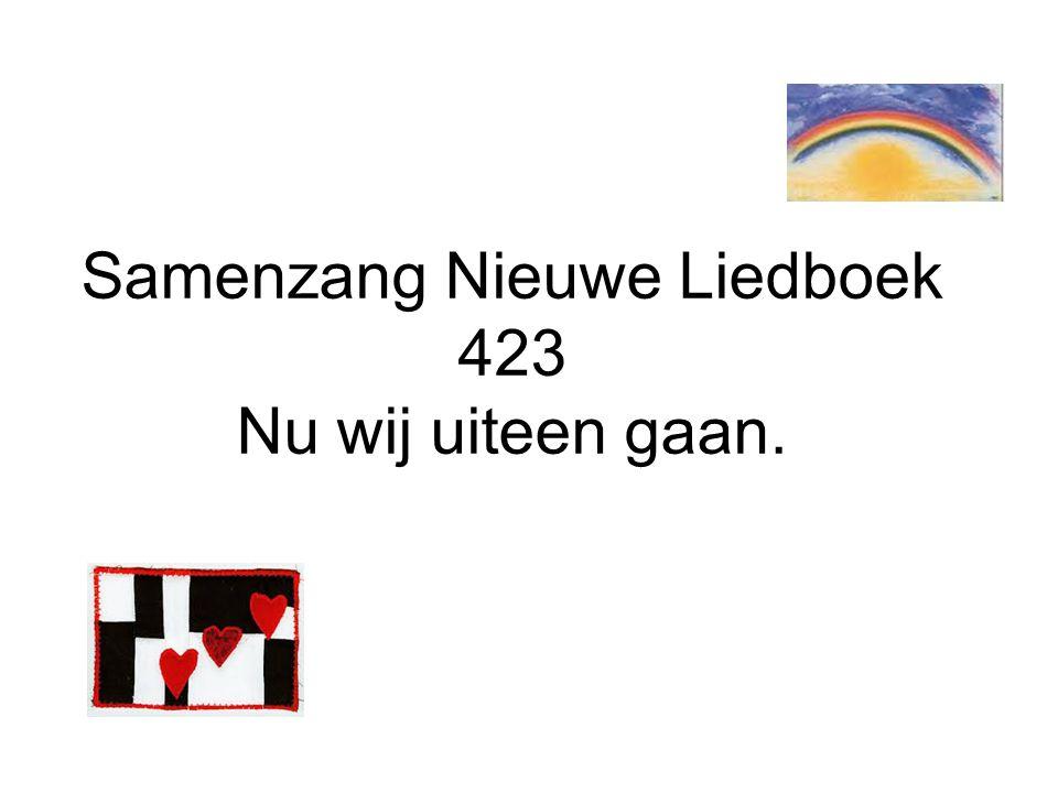 Samenzang Nieuwe Liedboek 423 Nu wij uiteen gaan.