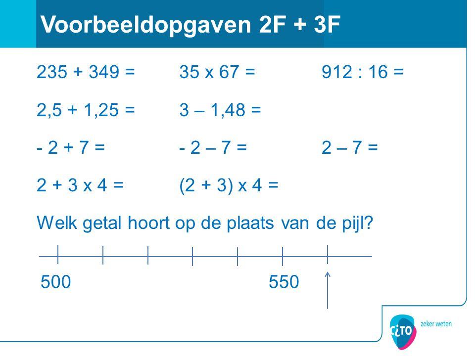 235 + 349 =35 x 67 =912 : 16 = 2,5 + 1,25 =3 – 1,48 = - 2 + 7 =- 2 – 7 =2 – 7 = 2 + 3 x 4 =(2 + 3) x 4 = Welk getal hoort op de plaats van de pijl.