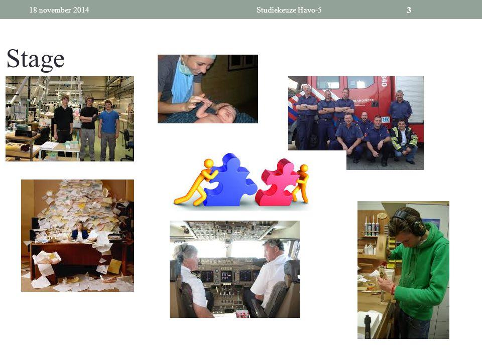 2 De keuzesituatie Examenjaar Leeftijd Van 'beschermd' naar 'open' Selectie Stage gehad 18 november 2014Studiekeuze Havo-52