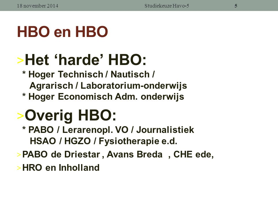 Wat ga ik kiezen? Met HAVO naar: > HBOmeestal 4 jaar > MBO1 à 3 jaar > VWO2 jaar + …? > Beroepsopl.Secretaresse-opleiding Gezondheidszorg > Werkkringw