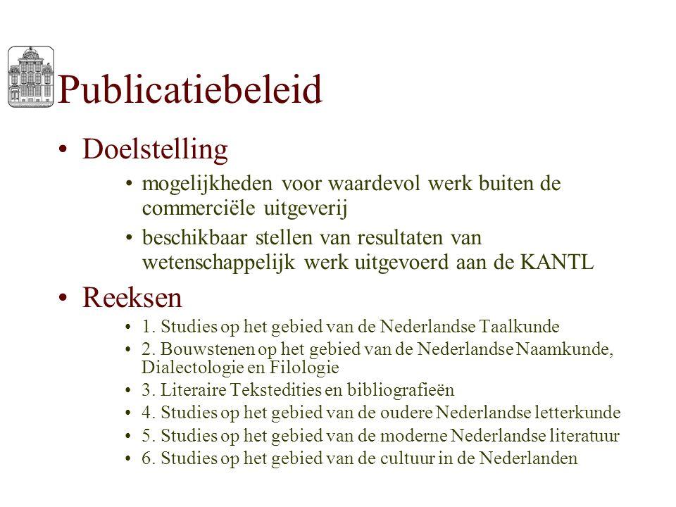 Publicatiebeleid Doelstelling mogelijkheden voor waardevol werk buiten de commerciële uitgeverij beschikbaar stellen van resultaten van wetenschappeli