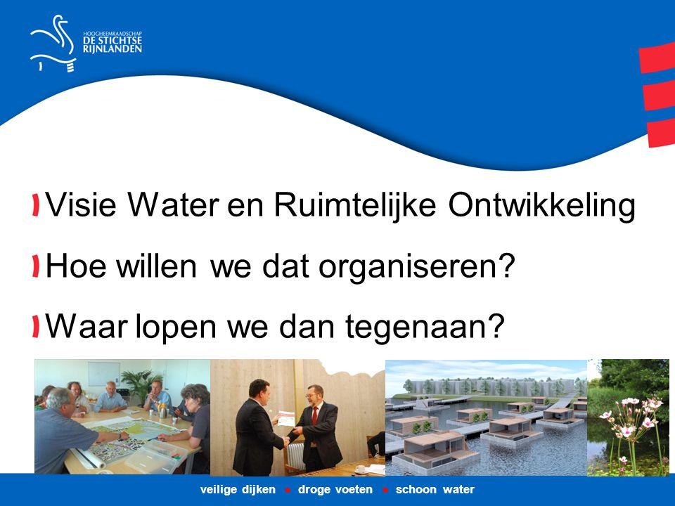 Visie Water en Ruimtelijke Ontwikkeling: Wanneer doen we wat.