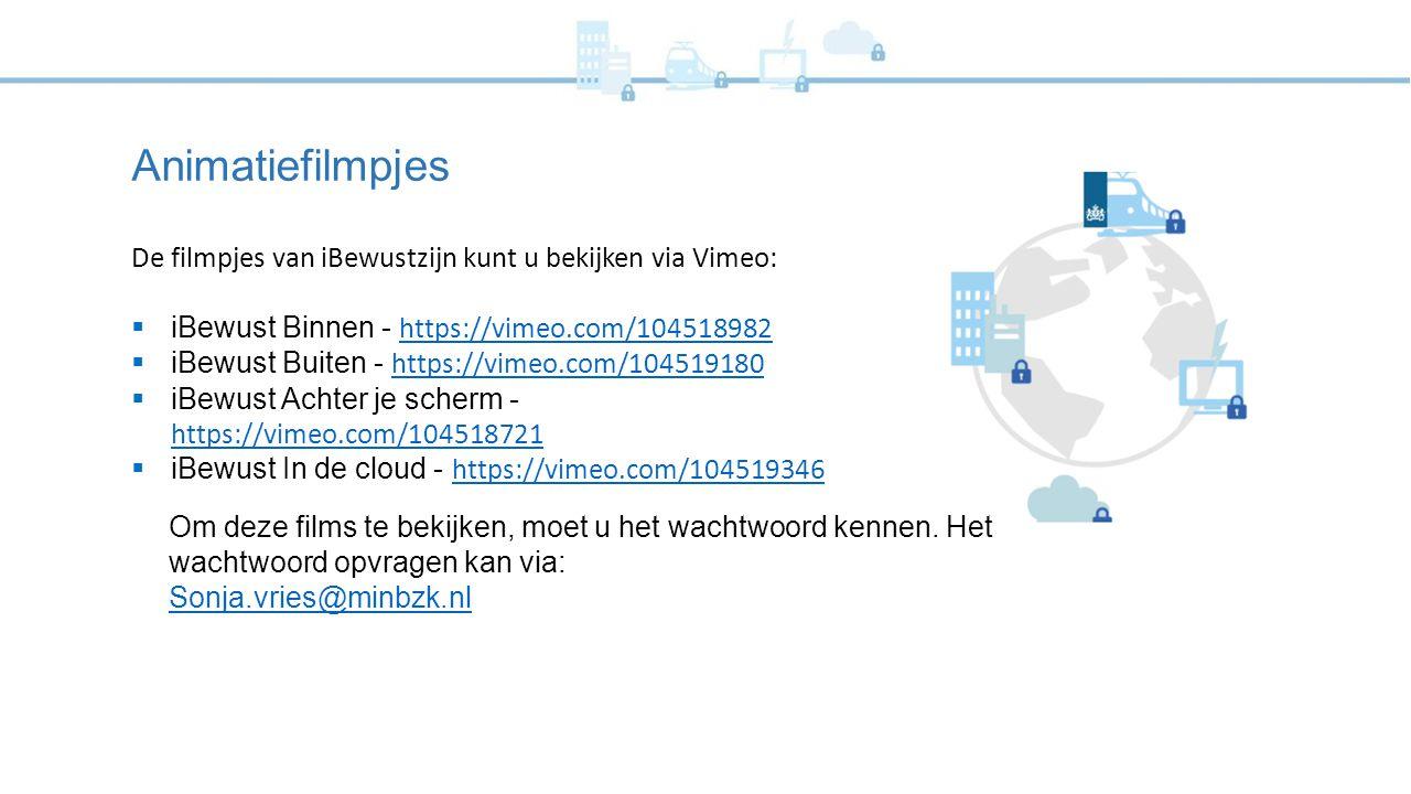 Animatiefilmpjes De filmpjes van iBewustzijn kunt u bekijken via Vimeo:  iBewust Binnen - https://vimeo.com/104518982 https://vimeo.com/104518982  i