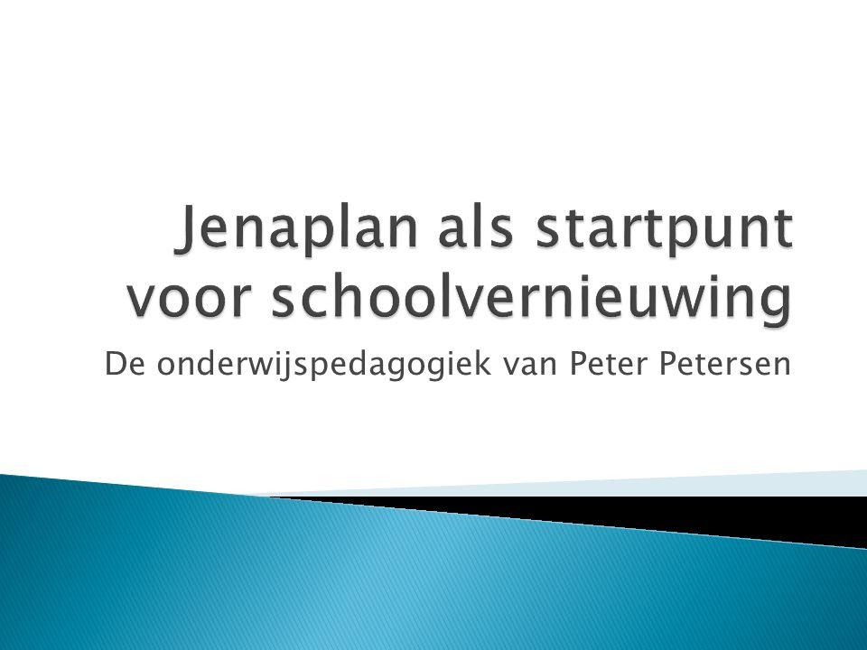 De onderwijspedagogiek van Peter Petersen