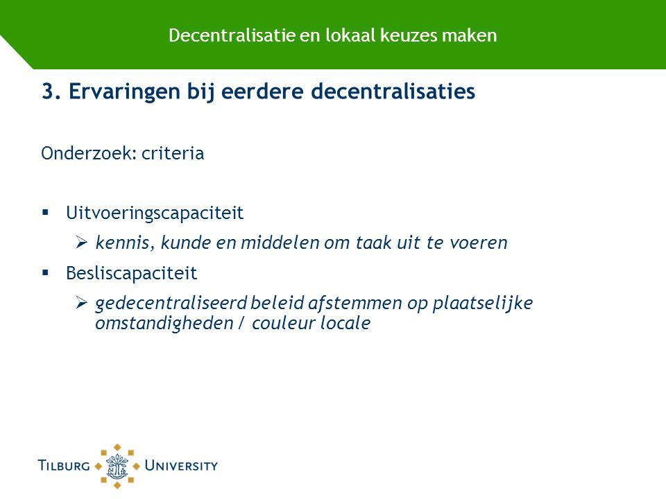 Decentralisatie en lokaal keuzes maken 4.