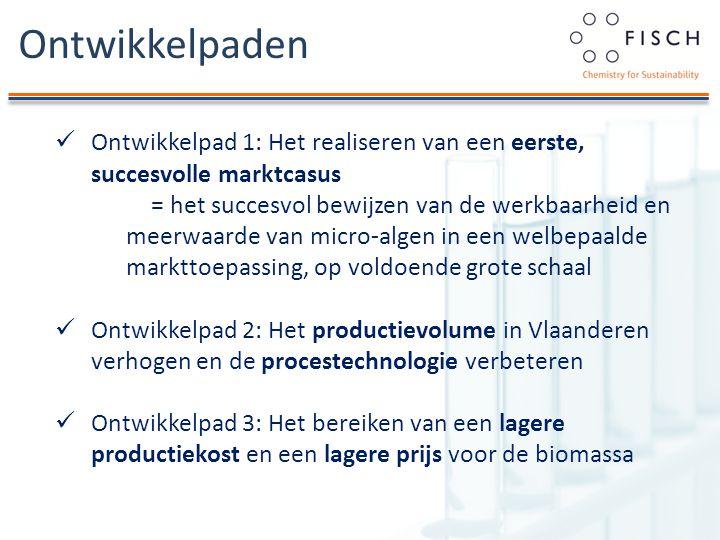 Ontwikkelpaden Ontwikkelpad 1: Het realiseren van een eerste, succesvolle marktcasus = het succesvol bewijzen van de werkbaarheid en meerwaarde van micro-algen in een welbepaalde markttoepassing, op voldoende grote schaal Ontwikkelpad 2: Het productievolume in Vlaanderen verhogen en de procestechnologie verbeteren Ontwikkelpad 3: Het bereiken van een lagere productiekost en een lagere prijs voor de biomassa