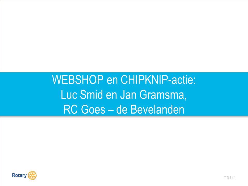 TITLE | 1 WEBSHOP en CHIPKNIP-actie: Luc Smid en Jan Gramsma, RC Goes – de Bevelanden