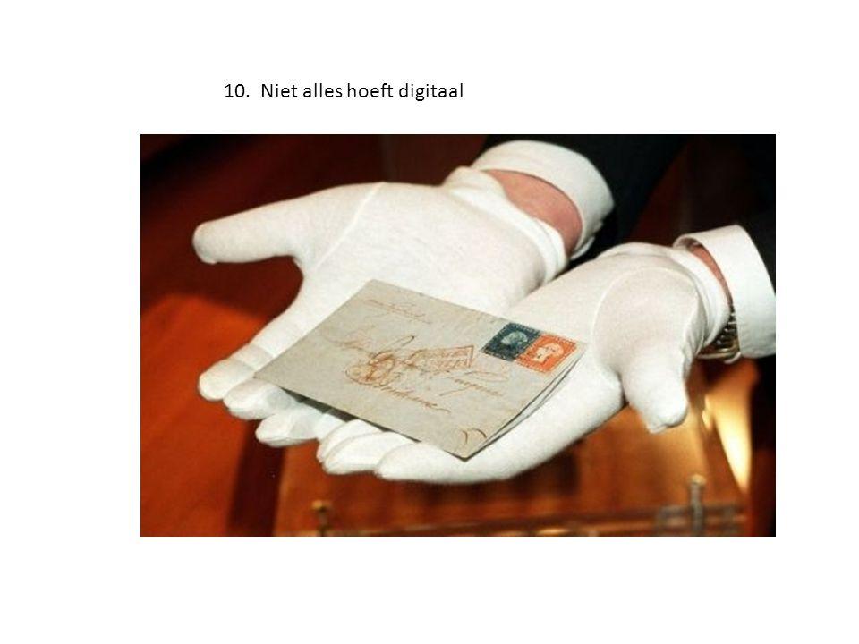 10. Niet alles hoeft digitaal