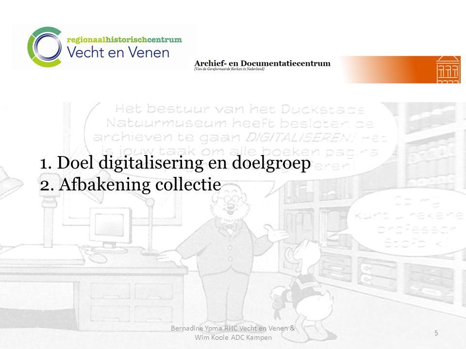 1.Doel digitalisering en doelgroep 2.