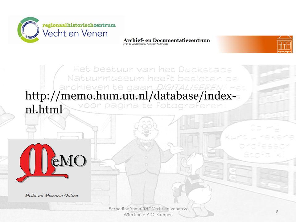 http://memo.hum.uu.nl/database/index- nl.html Bernadine Ypma RHC Vecht en Venen & Wim Koole ADC Kampen 8