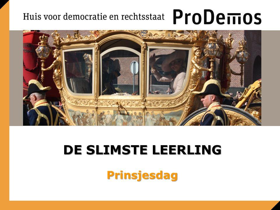 DE SLIMSTE LEERLING Prinsjesdag