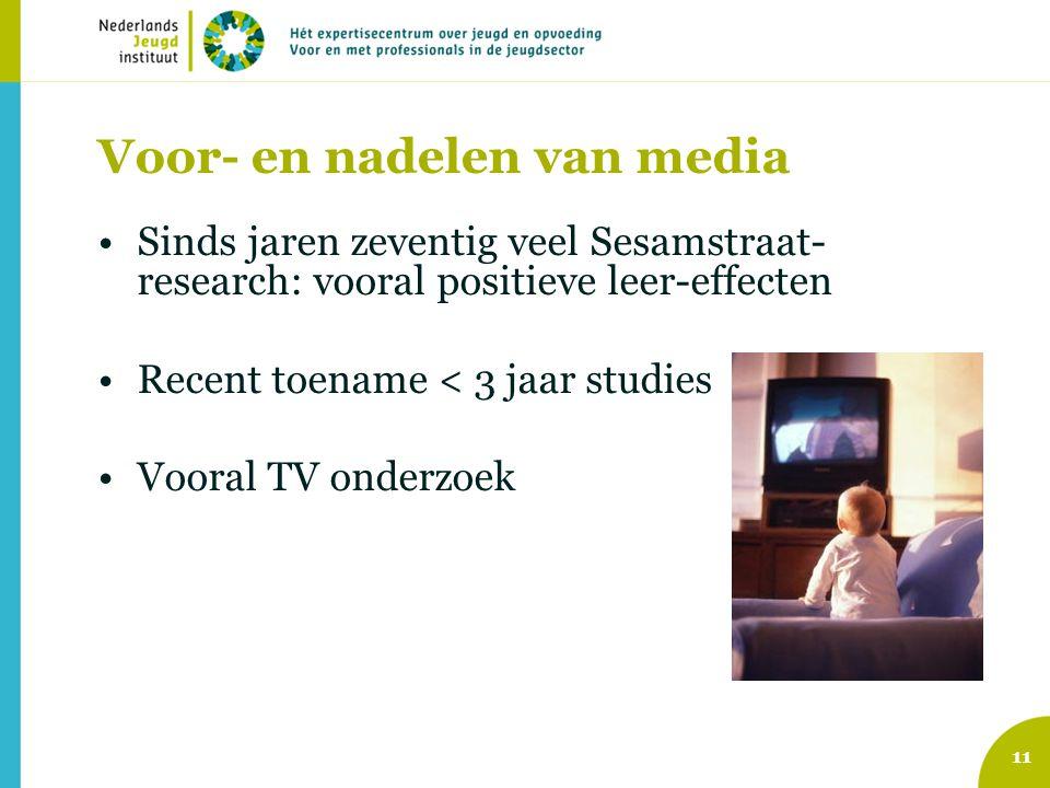 Voor- en nadelen van media Sinds jaren zeventig veel Sesamstraat- research: vooral positieve leer-effecten Recent toename < 3 jaar studies Vooral TV onderzoek 11
