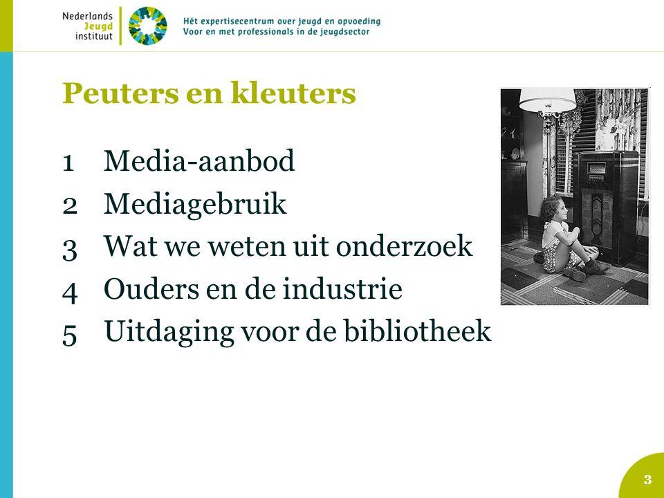 1Media-aanbod 2Mediagebruik 3Wat we weten uit onderzoek 4Ouders en de industrie 5Uitdaging voor de bibliotheek 3 Peuters en kleuters