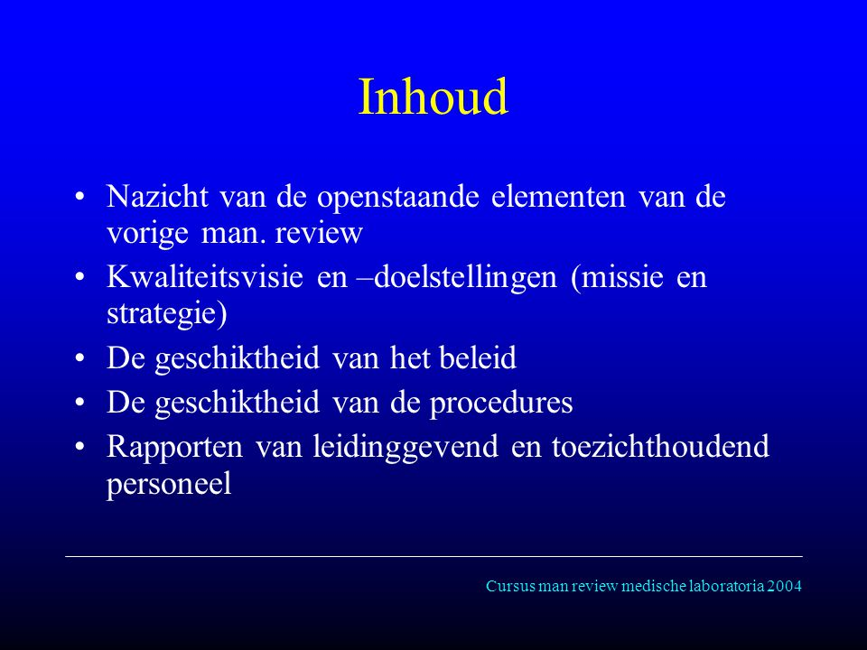 Cursus man review medische laboratoria 2004 Inhoud Nazicht van de openstaande elementen van de vorige man.