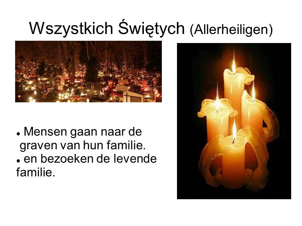 Wszystkich Świętych (Allerheiligen) Mensen gaan naar de graven van hun familie. en bezoeken de levende familie.