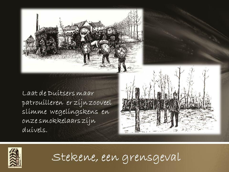 Stekene, een grensgeval Zo gebeurde het dat notaris Van Winckel bij zijn terugkeer van een Hulsters reisje aan t discuteren geraakte met soldaten van den Durchlasspost, hij beweerde dat Landsturmers geen soldaten waren maar goede garde civieken.