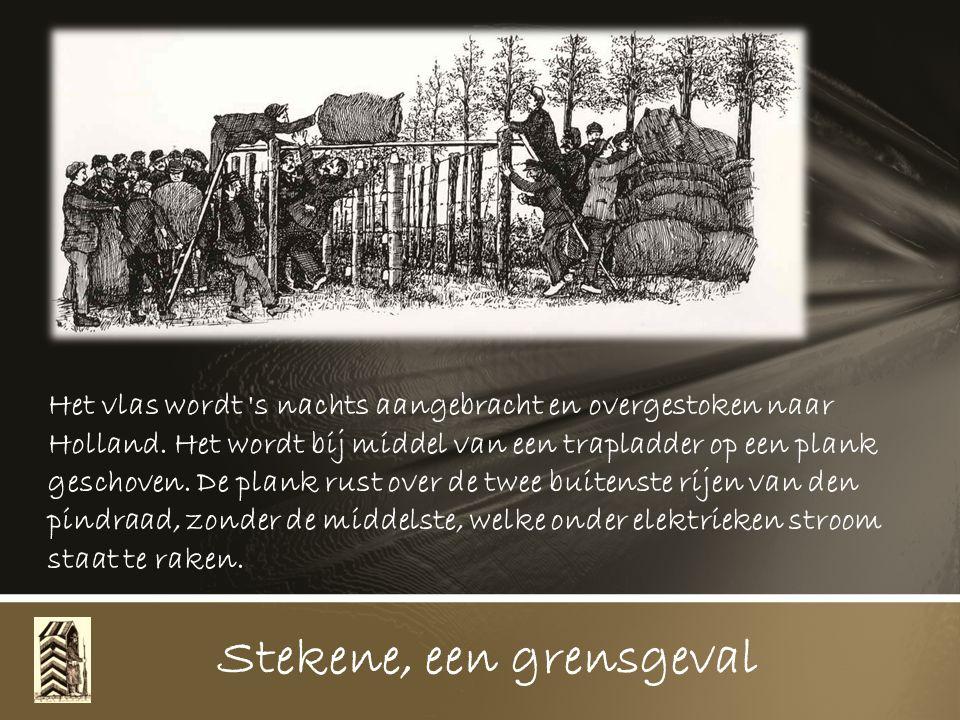 Op den Driehoek, Kemel en Hoefijzers hebben ze drie prachtige barakken opgetimmerd waar ze bestendig in vertoeven en waar de grensposten elkaar aflossen zonder nog in de grensstrook in aanraking te komen met de bevolking.