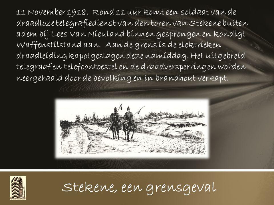 Stekene, een grensgeval 1917. Er komt bevel waarbij alle Duitsers die over willen lopen en geschoten worden ter plaatse zullen moeten begraven worden
