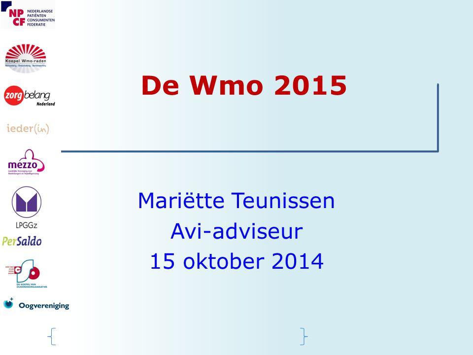 De Wmo 2015 Mariëtte Teunissen Avi-adviseur 15 oktober 2014