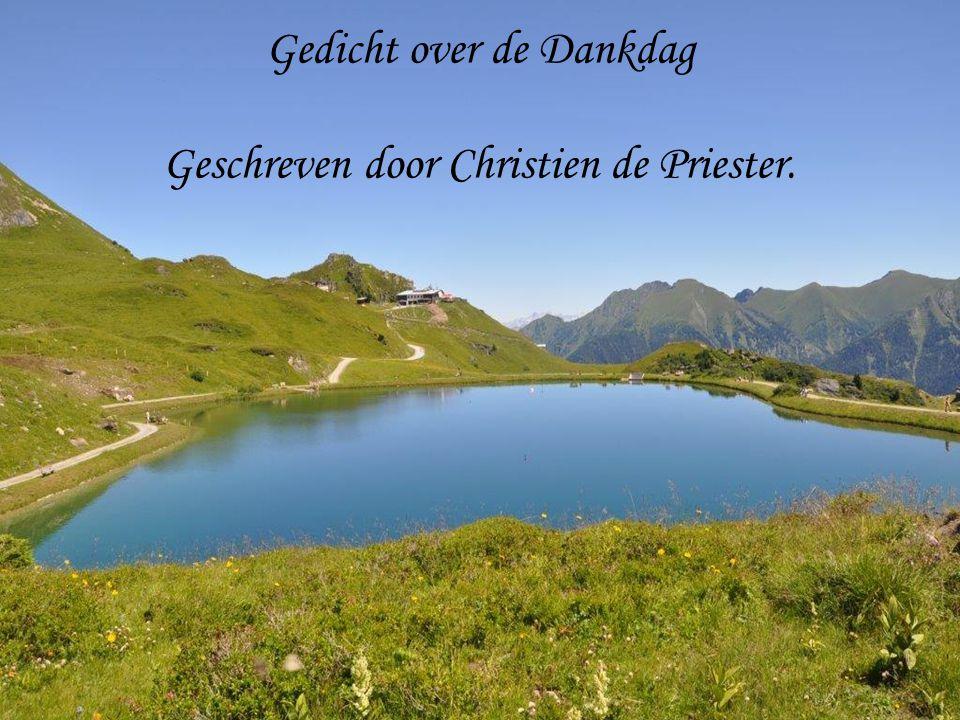 Gedicht over de Dankdag Geschreven door Christien de Priester.