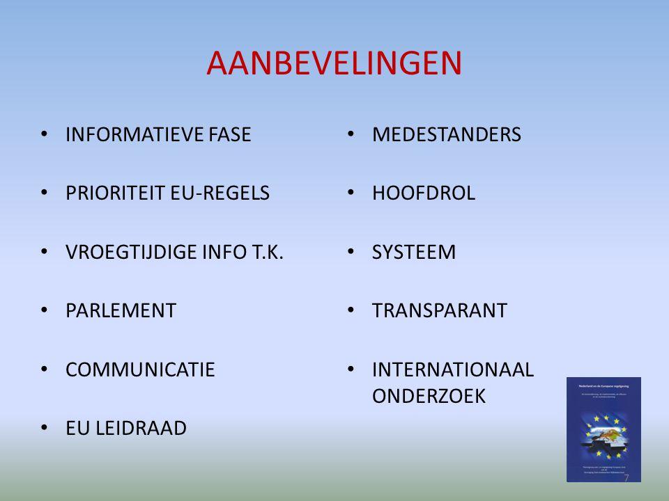 AANBEVELINGEN INFORMATIEVE FASE PRIORITEIT EU-REGELS VROEGTIJDIGE INFO T.K.